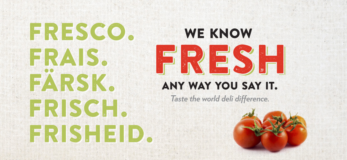 We Know Fresh Any Way You Say It